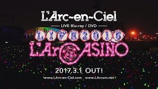 L'Arc-en-Ciel LIVE「ラルカジノ」